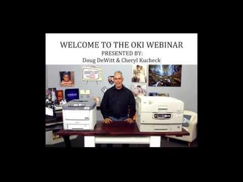 Oki White Toner Printers - Webinar With Doug DeWitt
