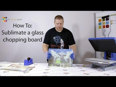 How To: Sublimate A Chopping Board