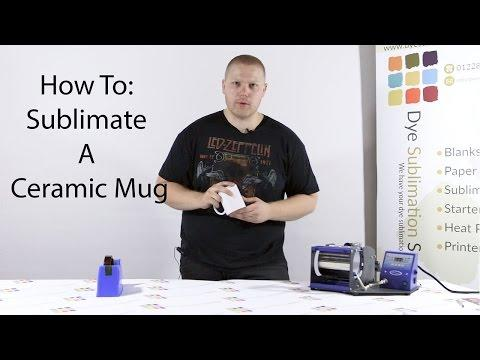How To: Sublimate A Ceramic Mug